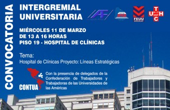 Convocatoria Intergremial Universitaria por Hospital de Clínicas
