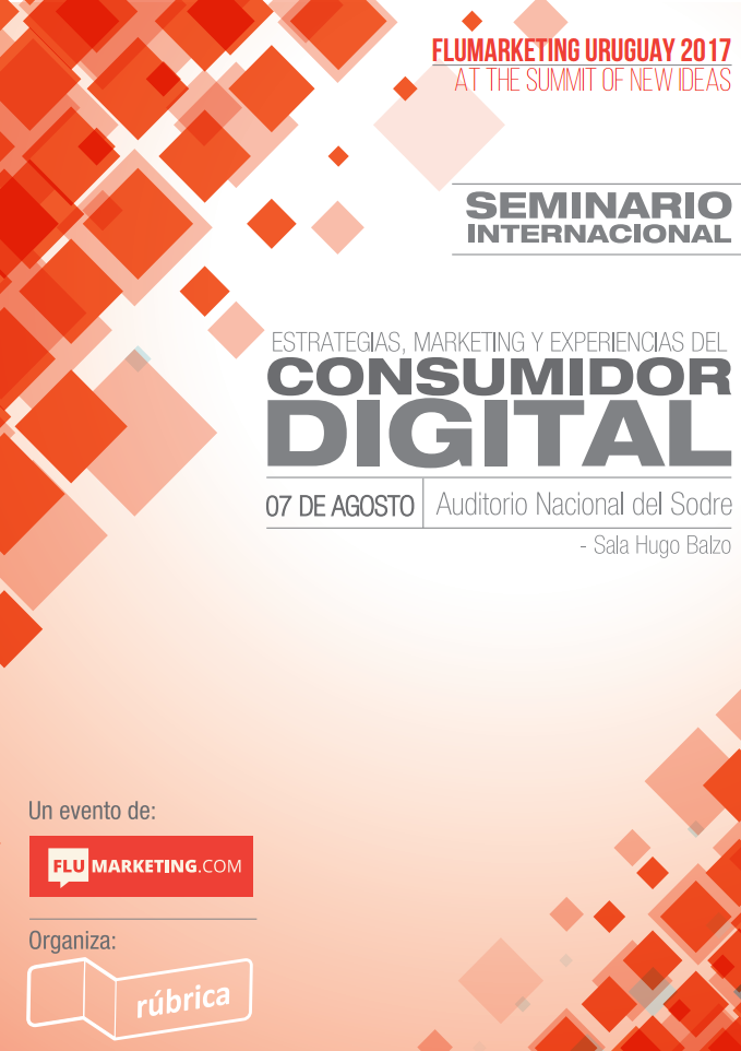 Seminario Internacional Flumarketing: Estrategias, marketing y experiencias del consumidor digital