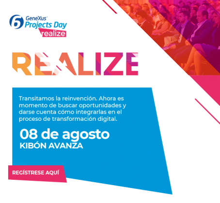 6to. GeneXus Projects Day «Realize»